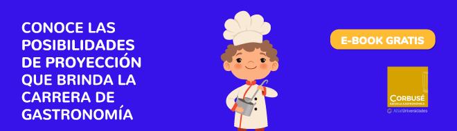 Conoce las posibilidades de proyección que brinda la carrera de Gastronomía